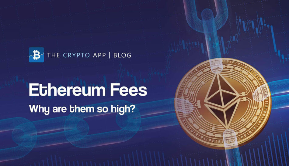 Ethereum Fees - Why are they so high (blog post image)