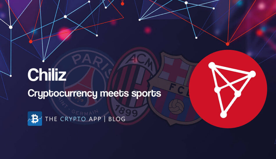 Chiliz Cryptocurrency Blog Post