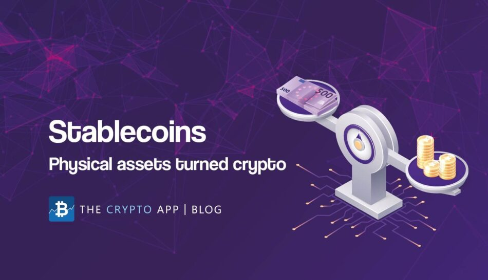 Stablecoins: Physical assets turned crypto (blog post image)