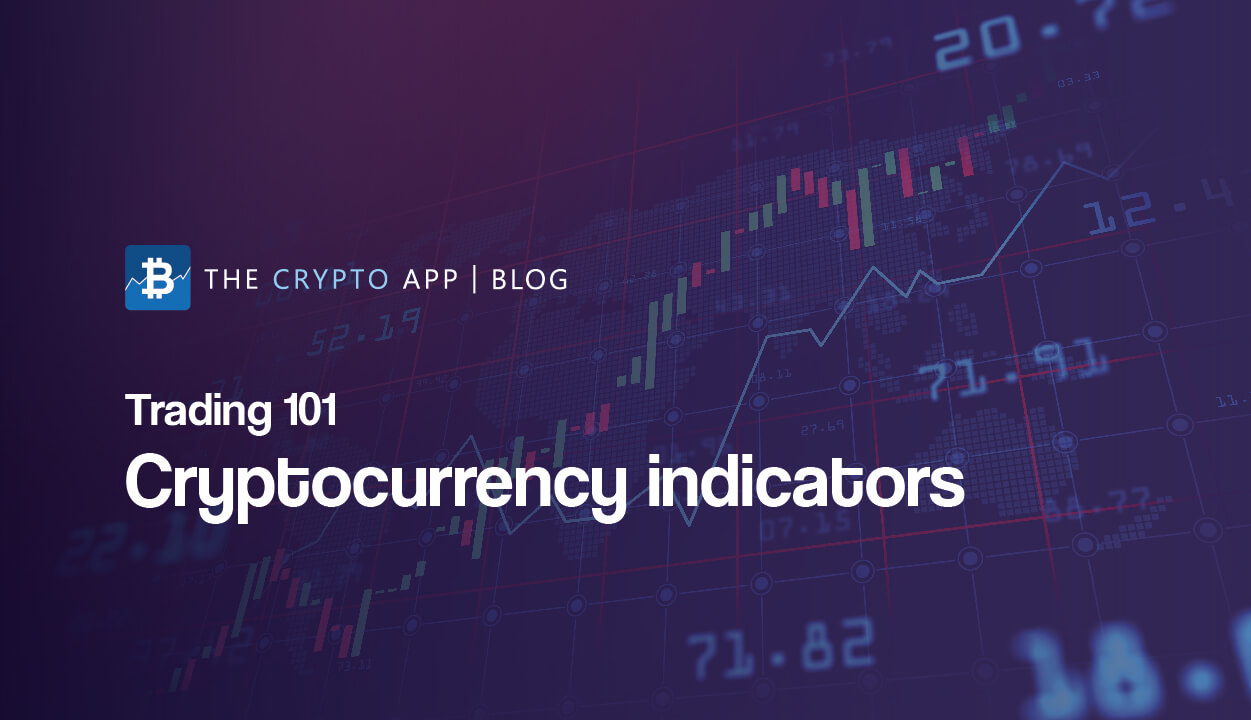 Trading 101: Cryptocurrency indicators