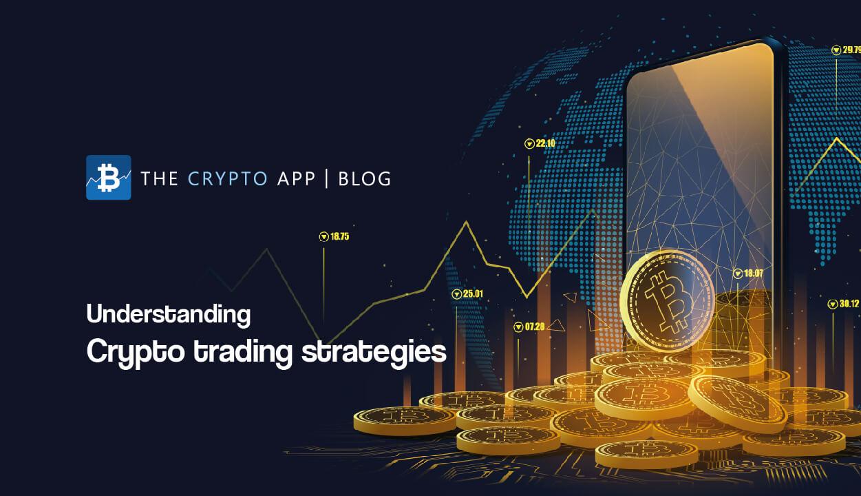 Understanding crypto trading strategies