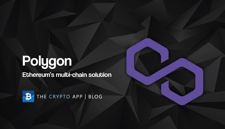 Polygon: la solución multicadena de Ethereum